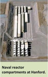 Burying Naval Reactor Cores at Hanford, US DOE or mil via Oregon gov