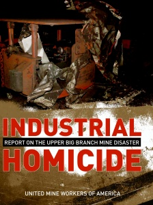 UMWA Industrial Homicide Upper Big Branch cover - p. 1