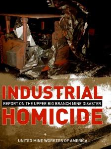 UMWA Industrial Homicide Upper Big Branch cover - p. 1