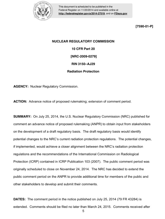 Unpublished rule: https://www.federalregister.gov/articles/2014/11/20/2014-27519/radiation-protection
