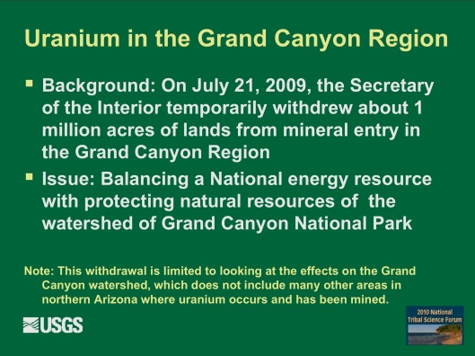 "Potential Withdrawal of Uranium Mining from the Grand Canyon Region, AZ"", by John Hoffmann and Bob Hart USGS Arizona Water Science Center June 8, 2010 B"