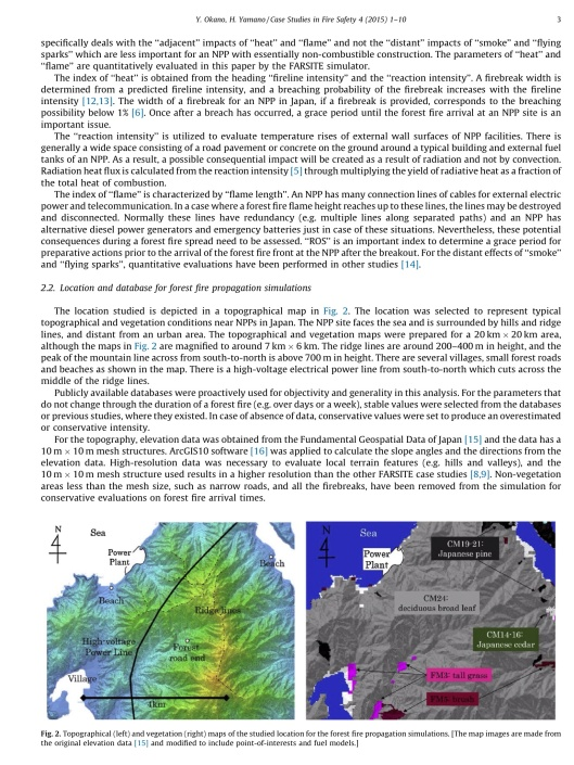 Forest fire propagation simulations for a risk assessment methodology development for a nuclear power plant Yasushi Okano *, Hidemasa Yamano p. 3