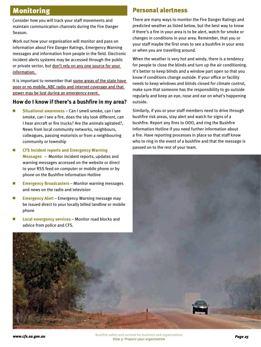 "p. 25 ""Bushfire safety and survival for businesses and organisations"":  http://www.cfs.sa.gov.au/public/download.jsp?id=30936"