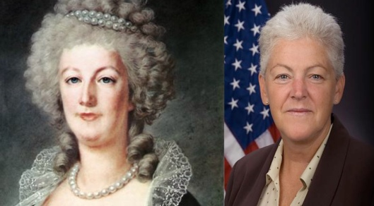 Marie Antoinette and Gina McCarthy
