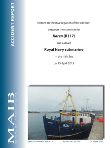 "Collision between the stern trawler Karen and a dived Royal Navy submarine"" From: Marine Accident Investigation Branch 12 October 2016, OGL Crown copyright. Cover"