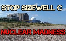 Stop Sizewell C - Nuclear Madness.jpg